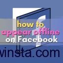 How to Appear Offline on Facebook: 3 Methods