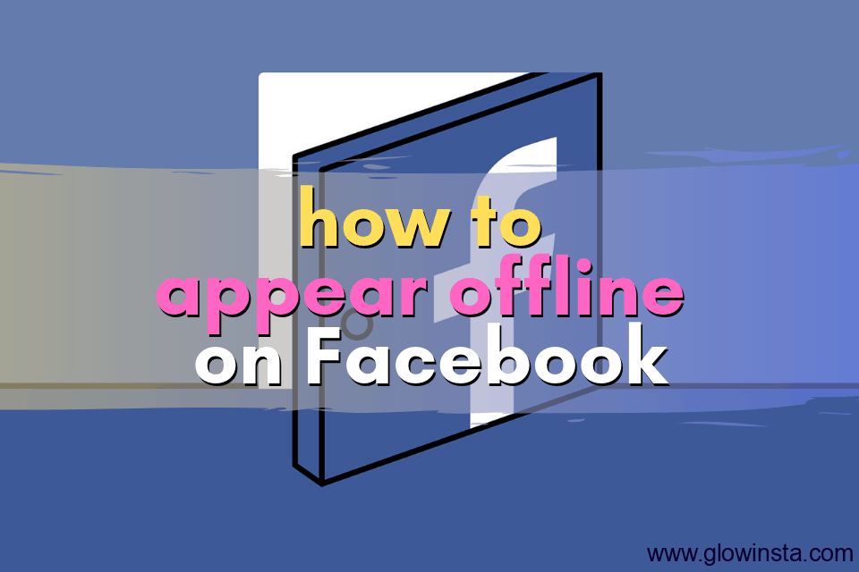 How to Appear Offline on Facebook: 3 Methods