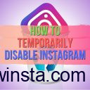 How to Temporarily Disable Instagram (Updated – 2019)