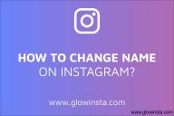 How to Change Instagram Name? (Best Instagram Names)