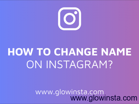 How to Change Instagram Name? (Best Instagram Names)