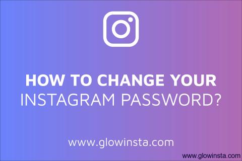 How to Change Your Instagram Password? (Updated – 2020)