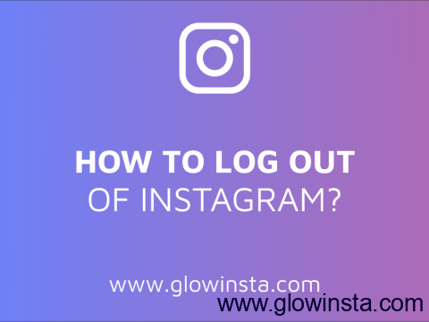 How to Log out of Instagram? (Updated – 2019)