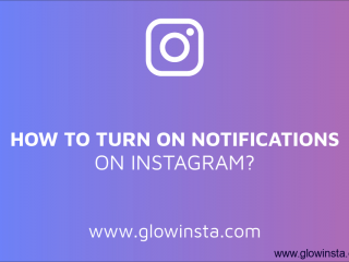How to Turn on Notifications for Instagram? (Solved – 2019)