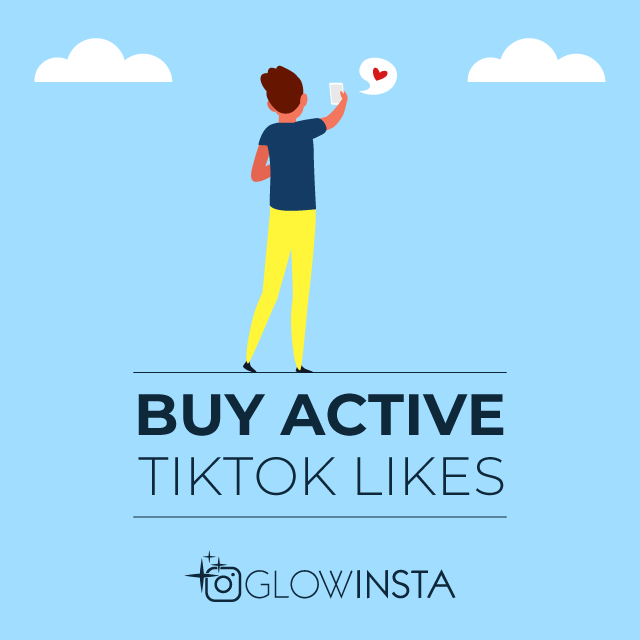 buy active tiktok likes