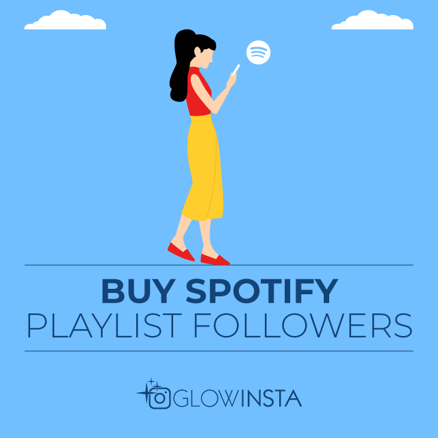 Buy Spotify Playlist Followers - 100% REAL & Safe