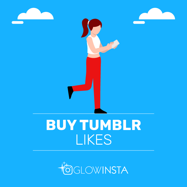 Buy Tumblr Likes - 100% Active & Real