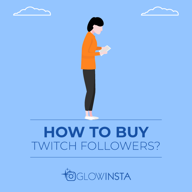 How to Buy Twitch Followers
