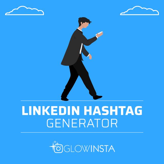 linkedin hashtag generator